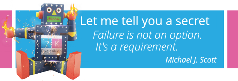 Failure is not an Option. It's a requirement